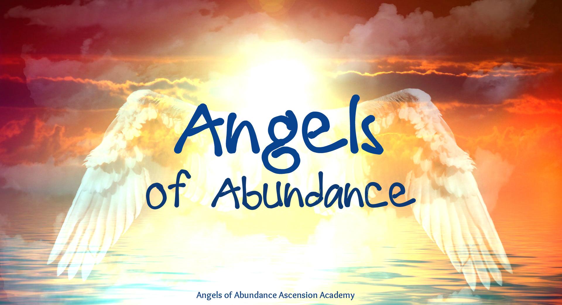 Angels of Abundance new